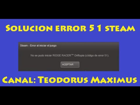 error 51 steam  - solución en 1 minuto