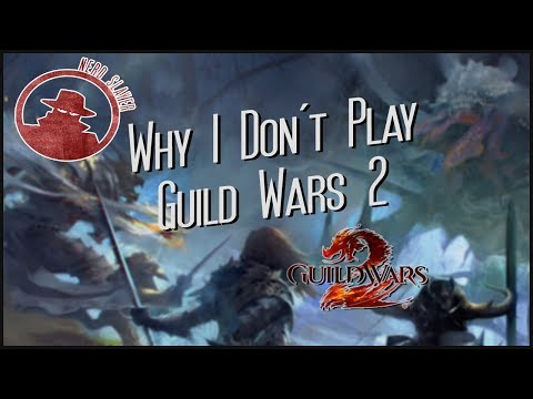 Why I Don't Play Guild Wars 2. thumbnail