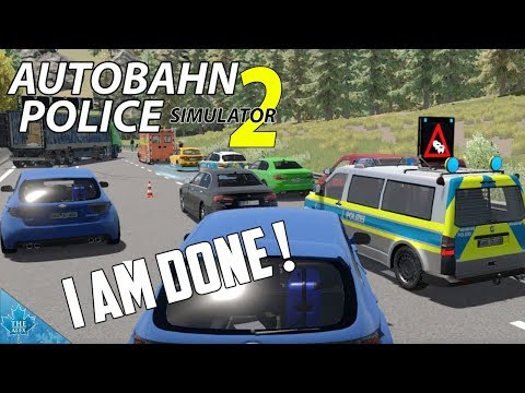 Autobahn Police Simulator 2 - I had enough ! - English Gameplay