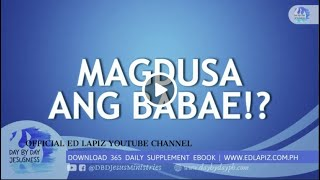 Ed Lapiz - MAGDUSA ANG BABAE!?  /Latest Sermon Review New Video (Official Channel 2020)