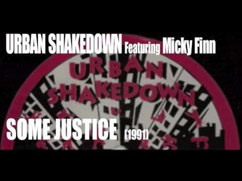 "Urban Shakedown feat. Micky Finn - ""Some Justice' (1991)"