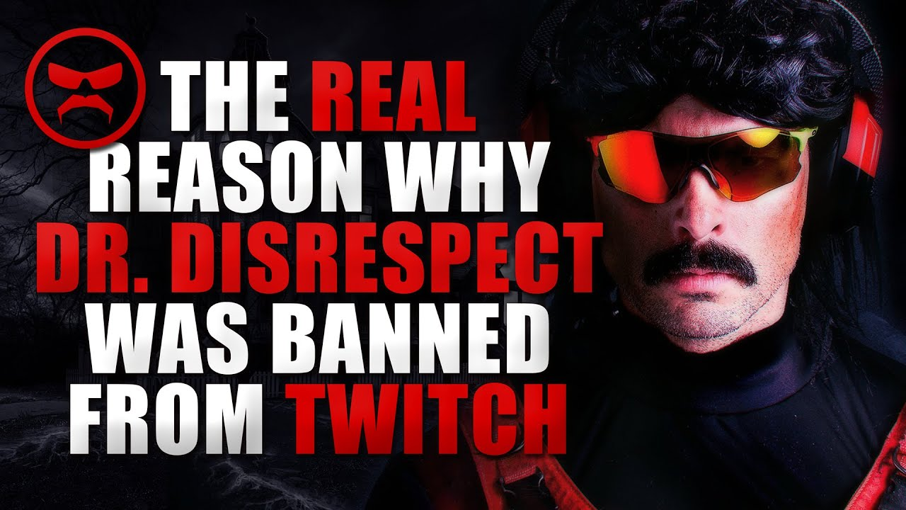 The Real Reason Why Dr. Disrespect Was Permanently Banned From Twitch