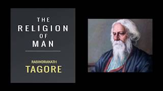 The Religion of man by Rabindranath Tagore full summary and analysis in hindi and english.