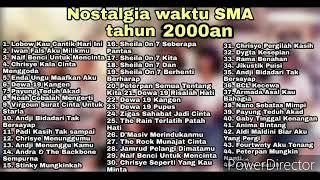 Lagu nostalgia waktu sma tahun 2000an full Tanpa IKLAN