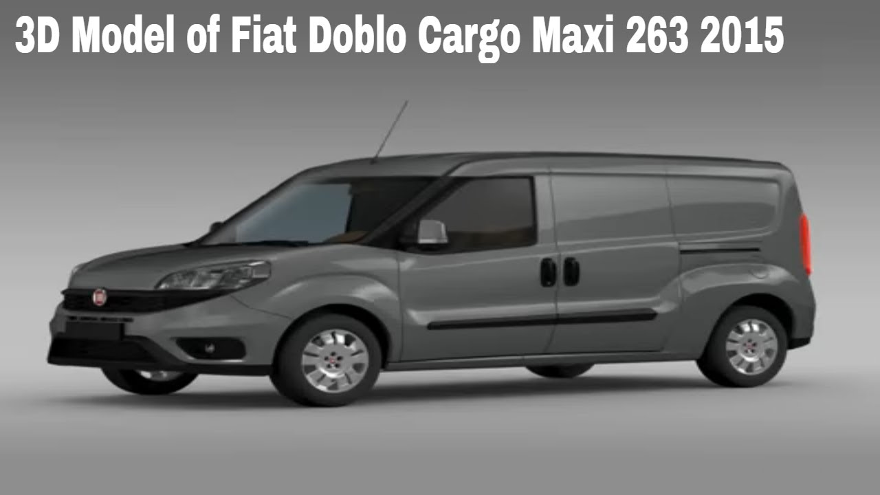 3d model of fiat doblo cargo maxi 263 2015 youtube. Black Bedroom Furniture Sets. Home Design Ideas