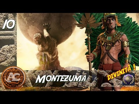 Civilization 6 - Montezuma Divinità #10 (Gameplay ITA)