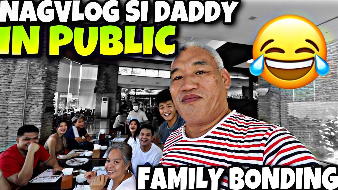 NAGVLOG NA SI DADDY SA PUBLIC(FAMILY BONDING LAPTRIP NGA)