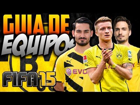 FIFA 15 | COMO JUGAR CON EL BORUSSIA DORTMUND | Guía de Equipos | Formación/Jugadores Importantes