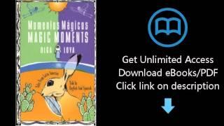 Momentos Magicos/Magic Moments (Turtleback School & Library Binding Edition)