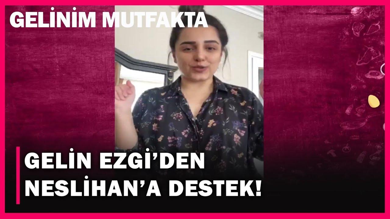 Gelin Ezgi'den Neslihan'a Destek! - 495. Bölüm