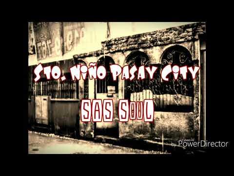 Sto. Niño Pasay City - SAS SouL