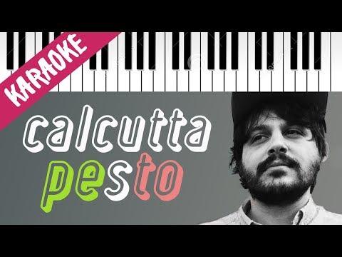 Calcutta | Pesto // Piano Karaoke con Testo