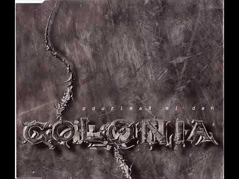 Colonia -  Oduzimas Mi Dah