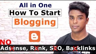 How To Start a Blog in 2018 - Easy to Follow Guide for Beginners