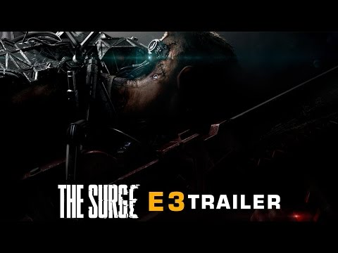 The Surge E3 2016 Trailer & Preview Article ▶ Deck 13 Action RPG