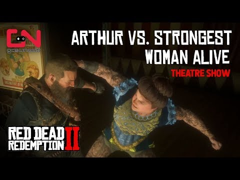 Red Dead Redemption 2 - Arthur VS Strongest Woman Alive - Theatre Show