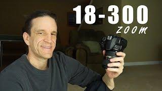 Nikon 18-300 Lens - Field Test and Review demo w Nikon D3400