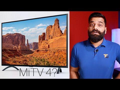 Xiaomi MiTV 4 55inch 4K - Mi TV 4A 43inch and MiTV 4A 32inch - My Opinions