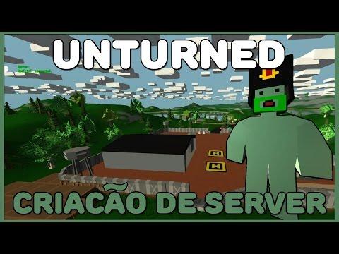 [Tutorial]Como Criar Server de Unturned