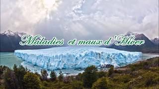 Maladies & maux d'Hiver (Symptômes, remèdes naturels, prévention & conseils)
