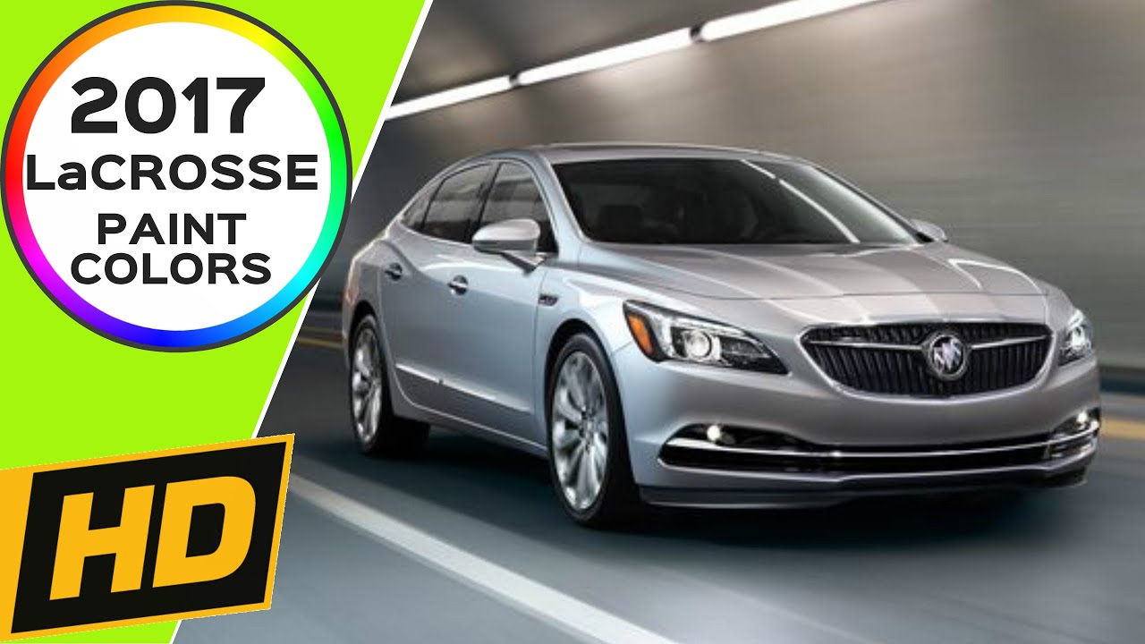 2017 buick lacrosse colors best new cars for 2018. Black Bedroom Furniture Sets. Home Design Ideas