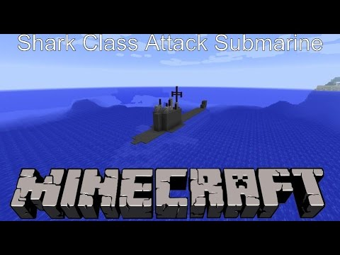 Minecraft Shark Class Attack Sub Tutorial