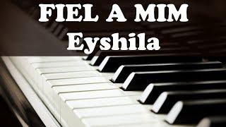 FIEL A MIM - EYSHILA #teclado iniciante