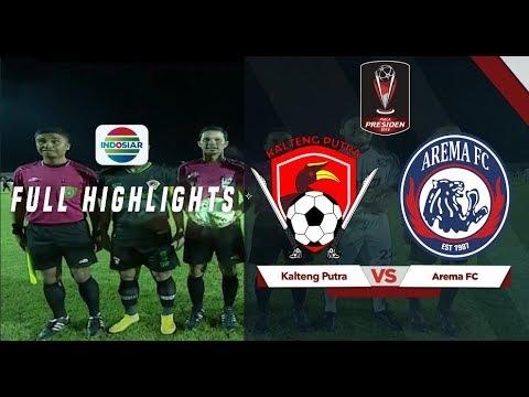 Kalteng Putera (0) vs (3) Arema FC - Full Highlight | Piala Presiden 2019