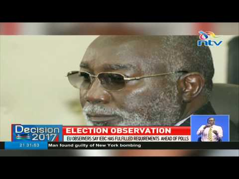 EU observers say IEBC has fulfilled requirements ahead of polls