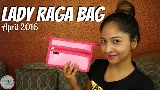 LADY RAGA BAG April 2016 | REVIEW and Unboxing First Impressions