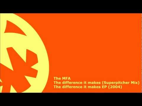 The MFA - The difference it makes (HQ Superpitcher Mix)