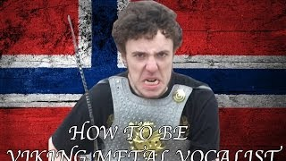 How To Be A Viking Metal Vocalist