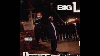 Big L - Danger Zone