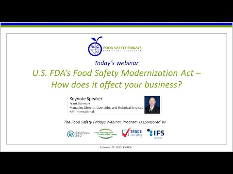 U.S. FDA's Food Safety Modernization Act - How does it affect your business?