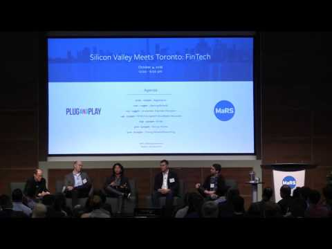Silicon Valley Meets Toronto 2016: FinTech Ecosystem Roundtable Discussion