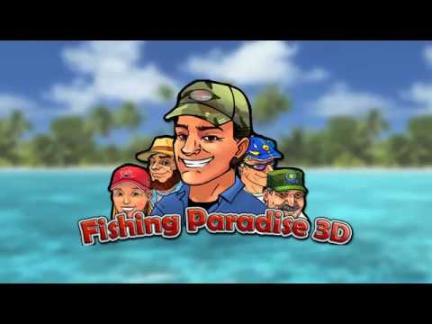 Fishing Paradise 3D - with Mike D from Lunkerville!