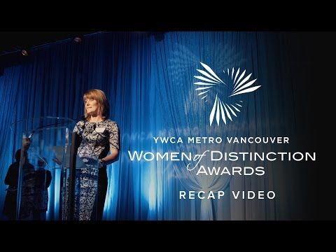 Women of Distinction Awards 2015 Recap   YWCA Metro Vancouver