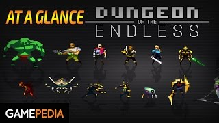 Dungeon of the Endless: At a Glance