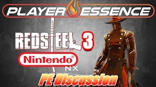 Red Steel 3 for Nintendo NX | PE Discussion