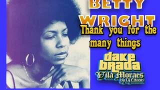 betty wright thank you for the many things