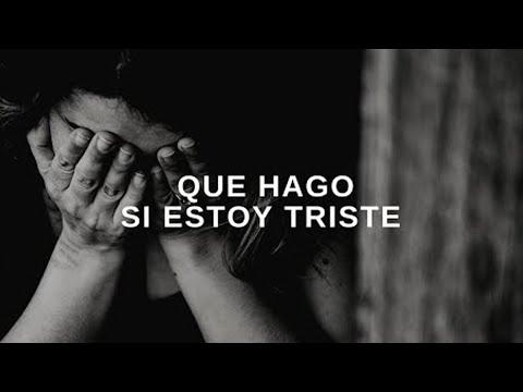 ¿Qué hacer cuando estoy triste? - Luis Bravo
