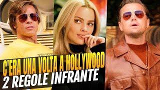 C'era una volta a...Hollywood - Le due regole infrante da Quentin Tarantino