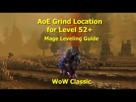 WoW Classic--AoE Grind Location for Level 52+/Mage Leveling Guide