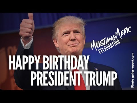 Happy Birthday President Trump LiveLong and Prosper MustangMedic #shorts