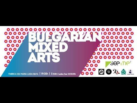 Bulgarian Mixed Arts - SeeMe Festival @ Fabrica 126