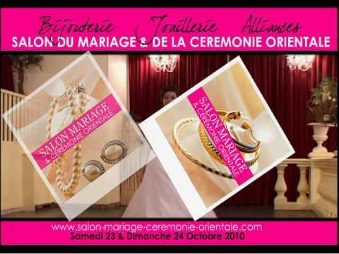 Video salon du mariage oriental youtube - Salon du mariage oriental ...