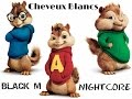 Download Black M - Cheveux Blancs (version Chipmunks) MP3 song and Music Video