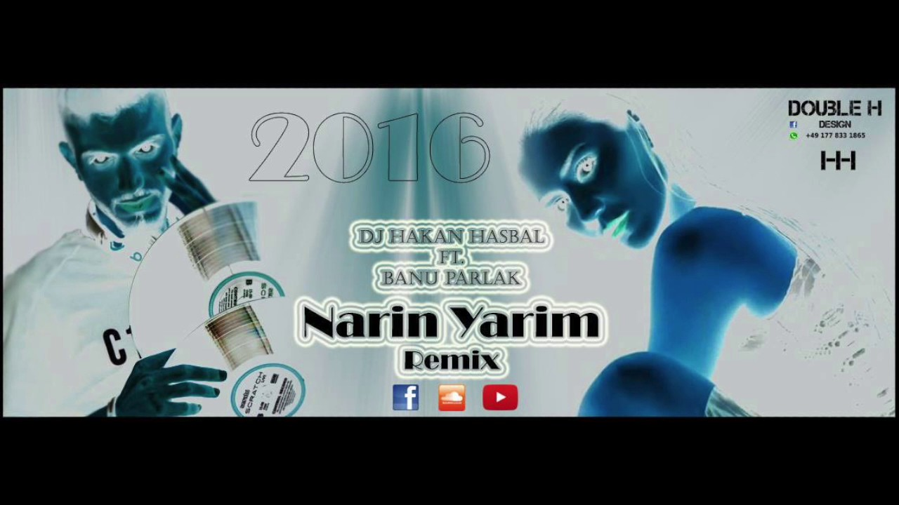 Dj Double H Ft Banu Parlak Narin Yarim Remix Youtube
