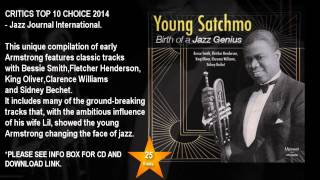 LOUIS ARMSTRONG   Young Satchmo   The Birth of A Jazz Genius URCD256