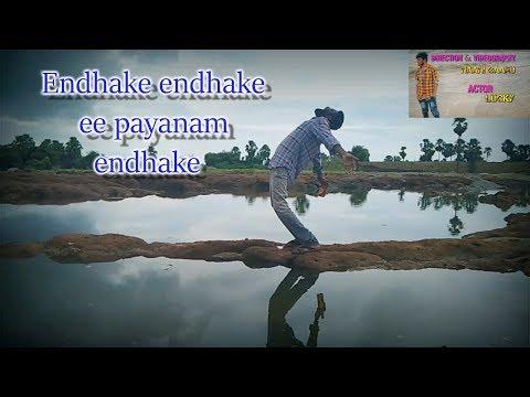 Endhake Endhake Ee Payanam Endhake  Full Video Song